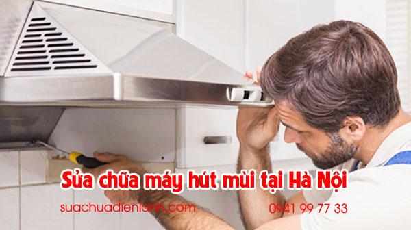 Sửa chữa máy hút mùi tại Hà Nội